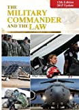 img - for The Military Commander and the Law 12th Edition - 2015 Update book / textbook / text book