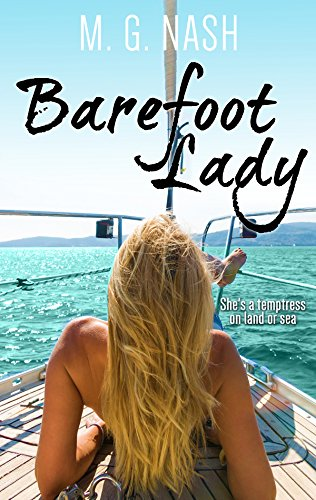 Book: Barefoot Lady - She's a temptress on land or sea. by M. G. Nash