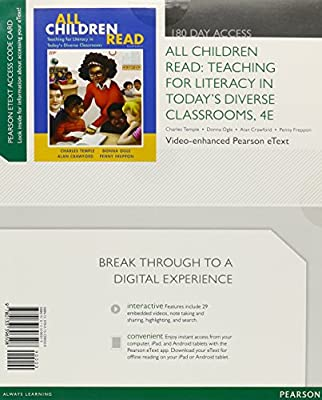 All Children Read: Teaching for Literacy in Today's Diverse Classrooms, Video-Enhanced Pearson eText -- Access Card (4th Edition)