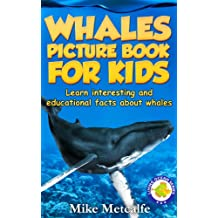 Whales for Kids: Learn Interesting Whale Facts, a Picture Book About Whales for Children (Living Ocean Series)