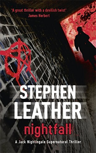 NIGHTFALL (The 1st Jack Nightingale Supernatural Thriller) by Stephen Leather (2010-04-29)