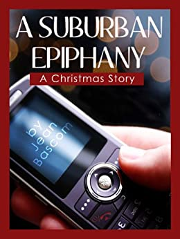 A Suburban Epiphany (Jean Bascom's Christmas Book 1)