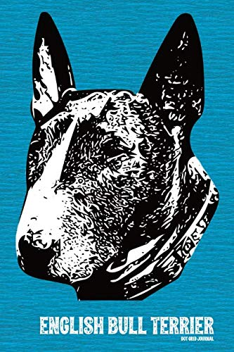 Brindle Bull Terrier - English Bull Terrier Dot Grid Journal: Versatile 120 page 6x9 inch bulleted notebook for Bully Lovers (English Bull Terrier Dot Grid Journals)