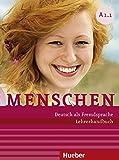 Menschen. A1. Lehrerhandbuch. Per le Scuole superiori. Con espansione online: MENSCHEN A1.1 Lehrerh. (prof.)