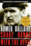 img - for Shake Hands with the Devil: The Failure of Humanity in Rwanda by Rom? Dallaire (2004-12-21) book / textbook / text book