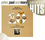 The Best Of Peter, Paul And Mary: Ten Years Together (GH)