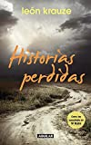 Historias perdidas / The Lost Stories #1 (Spanish Edition)
