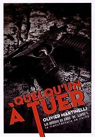 Quelqu'un à tuer par Olivier Martinelli