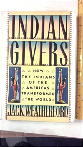 indian givers jack weatherford