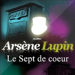 Le Sept de cœur (Arsène Lupin 9)