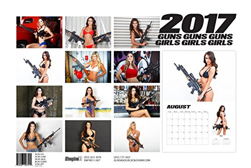 2017 GUNS AND GIRLS CALENDAR w/ PIN-UPS & FIREARMS Photo #3