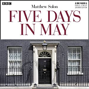 Five Days in May (Dramatised) Radio/TV Program