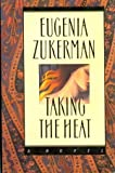 Taking the Heat, Eugenia Zukerman, 0671708740