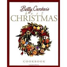 Betty Crocker's Best Christmas Cookbook
