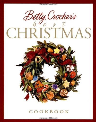 Betty Crockers Best Christmas Cookbook - Betty Crocker's Best Christmas Cookbook