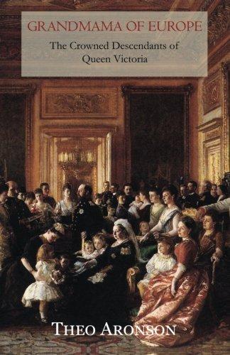 E.B.O.O.K Grandmama of Europe: The crowned descendants of Queen Victoria<br />[R.A.R]
