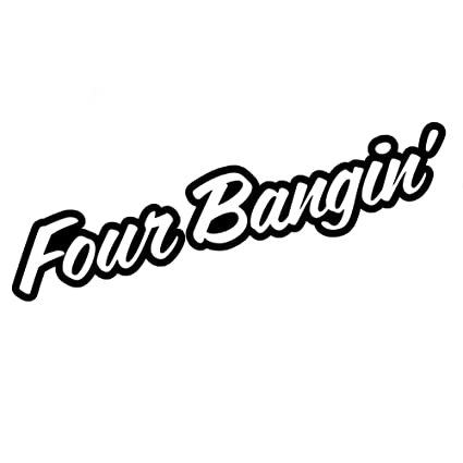 Amazon Com Four Bangin Engine 4 Cylinder Jdm 8 Vinyl Sticker Car