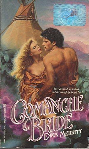 Comanche Bride (Zebra Historical Romance)