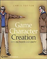 Game Character Creation with Blender and Unity Front Cover