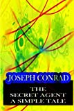 The Secret Agent a SIMPLE TALE, Joseph Conrad, 1478143398