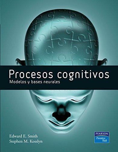 - Procesos cognitivos : modelos y bases neurales