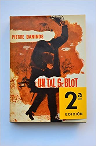 Un tal señor Blot Hardcover – 1970