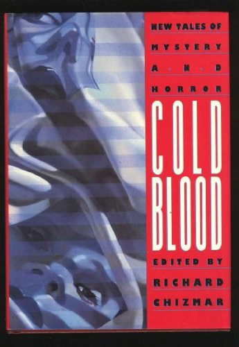 Book cover from Cold Blood by Richard T. Chizmar