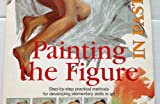 img - for Painting the Figure in Pastels (Easy Painting and Drawing) book / textbook / text book