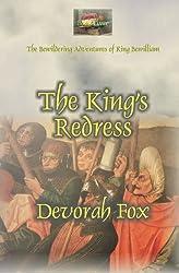 The King's Redress (The Bewildering Adventures of King Bewilliam) (Volume 3)