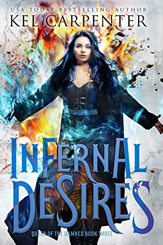 (Infernal Desires (Queen of the Damned Book 3))