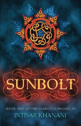 Sunbolt (The Sunbolt Chronicles) (Volume 1)