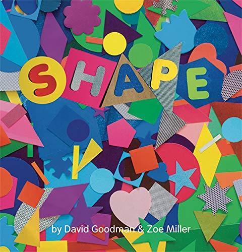 Shape: Goodman, David, Miller, Zoe: 9781854377791: Amazon.com: Books