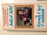 The French Chef Cookbook, Julia Child, 0553260936