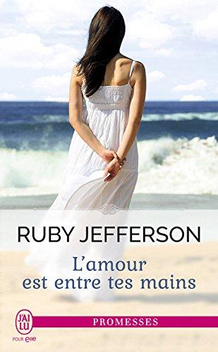 L'amour est entre tes mains (J'ai lu promesses) (French Edition)