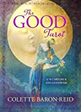 The Good Tarot: A 78-Card Deck and Guidebook (Cards)