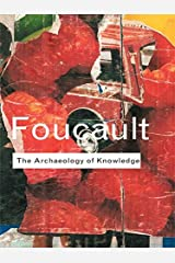 Archaeology of Knowledge (Routledge Classics) Kindle Edition
