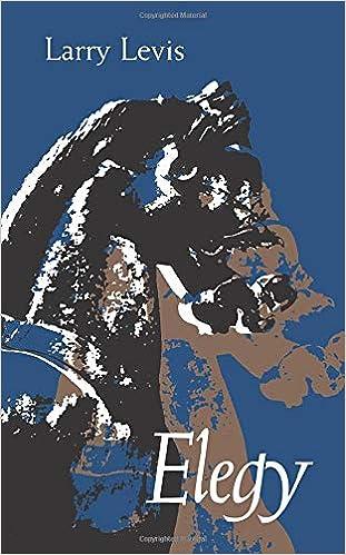 Elegy (Pitt Poetry Series): Levis, Larry: 9780822956488: Amazon.com: Books