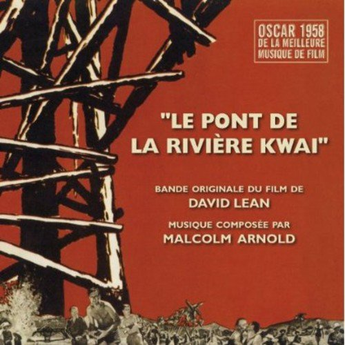 CD : VARIOUS ARTISTS - The Bridge On The River Kwai (original Soundtrack) (CD)