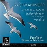 Rachmaninoff: Symphonic Dances, Études-tableaux, Vocalise