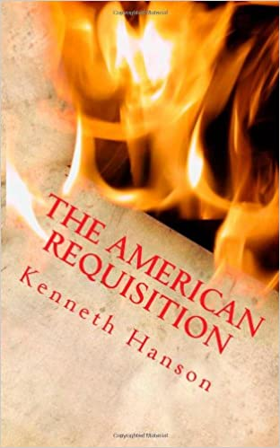 The American Requisition (Americas Destiny Book 1)