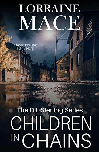 Children in Chains: The much anticipated follow up in the dark and gritty DI Sterling crime series (English Edition)