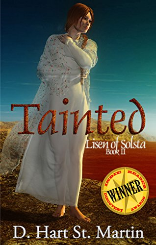 Tainted (Lisen of Solsta Book 2) by [St. Martin, D. Hart]
