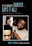 Steve Harvey's Barber Says It All!, James Thomas and Revonne Leach-Johnson, 1452031479