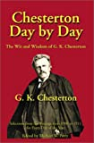 Chesterton Day by Day, G. K. Chesterton, 1587420147