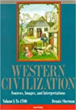 Western Civilization : Sources, Images, and Intrepretations, , 0070569487