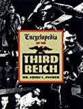 Encyclopedia of the Third Reich, Louis L. Snyder, 1569249172
