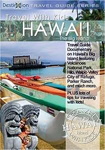 Travel With Kids Hawaii: The Big Island