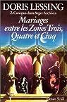 Mariages entre les zones trois, quatre et cinq par Lessing