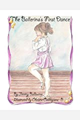 The Ballerina's First Dance by Jimmy Badavino (2012-06-14) Paperback