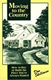 img - for Moving To The Country book / textbook / text book
